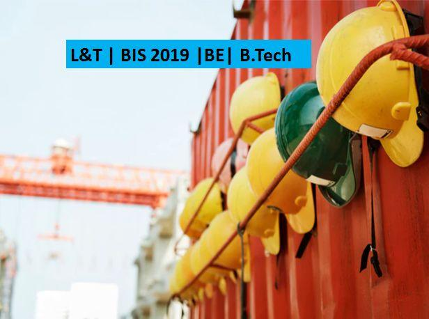 L&T Build India Scholarship (BIS) Programme 2019 for BE B.Tech