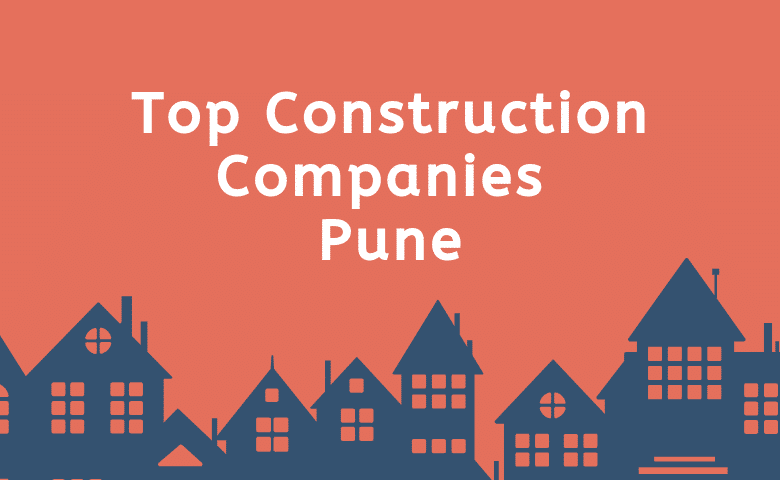 best construction companies in Pune