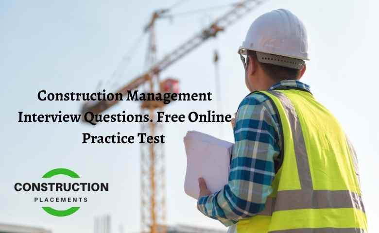 Construction Management Interview Questions Free Online Mock Test_MCQ